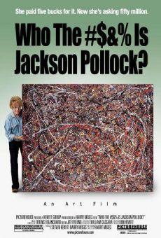 Ver película ¿Quién #$&% es Jackson Pollock?