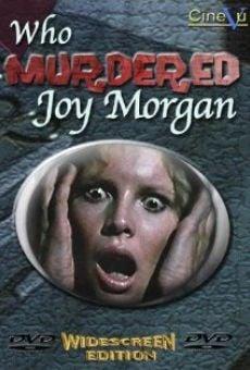 Ver película ¿Quien mató a Joy Morgan?