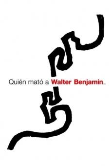 Quién mató a Walter Benjamin...