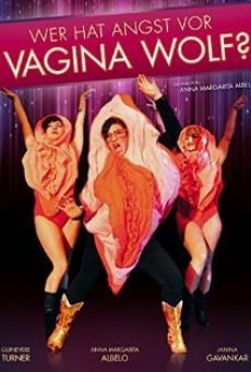 Watch Who's Afraid of Vagina Wolf? online stream