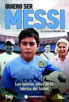 Ver película Quiero ser Messi