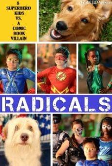 Ver película R.A.D.I.C.A.L.S