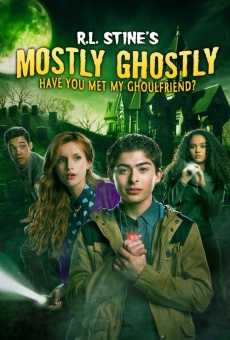 Mostly Ghostly: Have You Met My Ghoulfriend? on-line gratuito