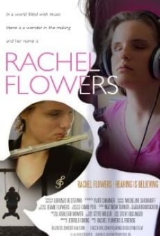 Película: Rachel Flowers-Hearing Is Believing