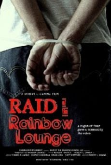 Película: Raid of the Rainbow Lounge
