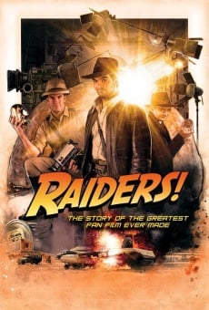 Ver película Raiders!: The Story of the Greatest Fan Film Ever Made