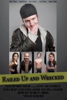 Película: Railed Up and Wrecked