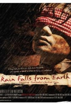 Película: Rain Falls from Earth: Surviving Cambodia's Darkest Hour