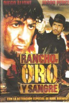 Watch Rancho, Oro y Sangre online stream