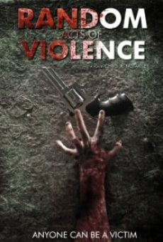 Random Acts of Violence online free
