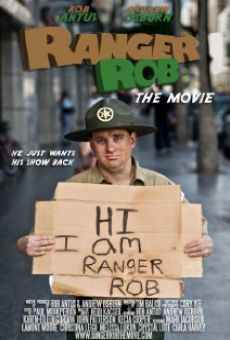 Ranger Rob: The Movie