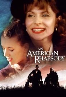 American Rhapsody en ligne gratuit