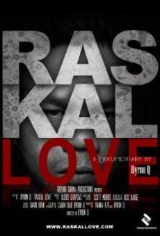 Raskal Love en ligne gratuit