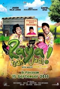 Ver película Raya Tak Jadi