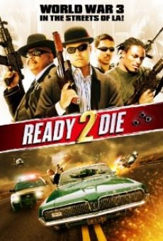 Ready 2 Die on-line gratuito