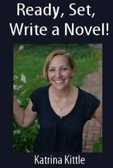 Ready, Set, Write a Novel!