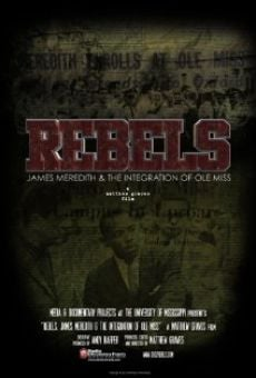Película: Rebels: James Meredith and the Integration of Ole Miss