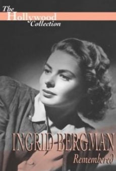 Ingrid Bergman Remembered online