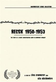 Recsk 1950-1953, egy titkos kényszermunkatábor története
