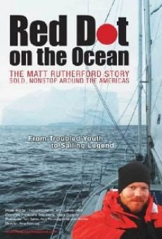 Red Dot on the Ocean: The Matt Rutherford Story online streaming