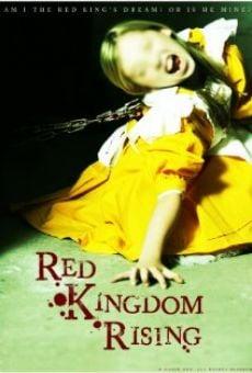 Watch Red Kingdom Rising online stream