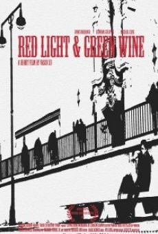 Red Light & Green Wine