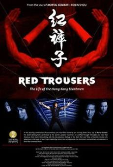 Red Trousers - Anthologie du cinéma de Hong Kong
