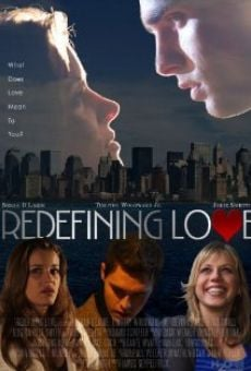 Redefining Love on-line gratuito