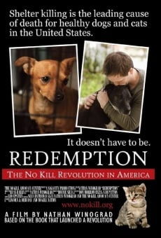 Redemption: The No Kill Revolution in America