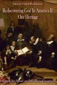 Película: Rediscovering God in America II: Our Heritage