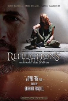 Película: Reflections in the Mud