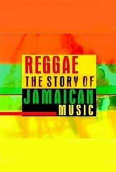 Reggae: The story of Jamaican music on-line gratuito