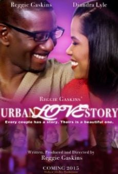 Watch Reggie Gaskins' Urban Love Story online stream
