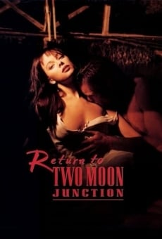 Return to Two Moon Junction online free