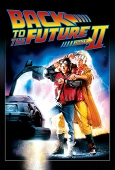 Back to the Future. Part II on-line gratuito