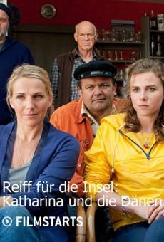 Ver película Reiff für die Insel - Katharina und die Dänen