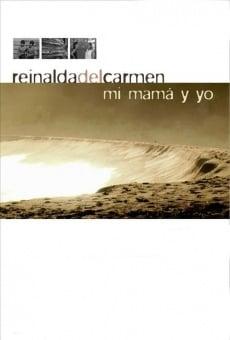 Película: Reinalda del Carmen, mi mamá y yo
