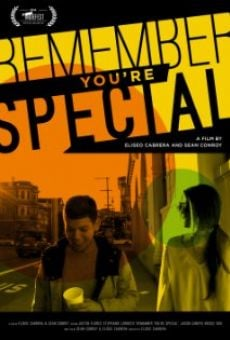 Película: Remember You're Special