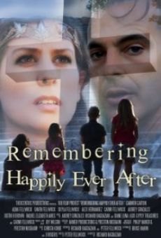 Remembering Happily Ever After