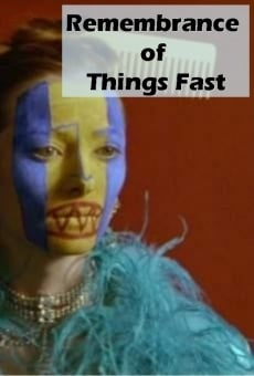 Ver película Remembrance of Things Fast: True Stories Visual Lies