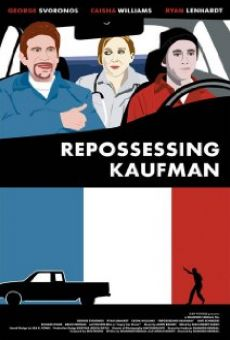 Repossessing Kaufman online free