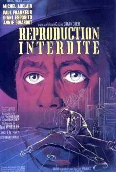 Película: Reproduction interdite