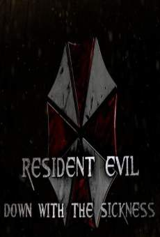 Ver película Resident Evil: Down with the Sickness