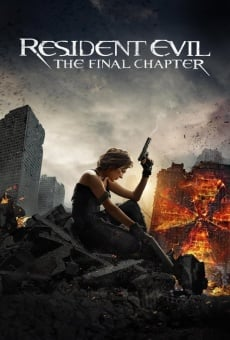 Resident Evil: The Final Chapter on-line gratuito
