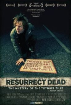 Película: Resurrect Dead: The Mystery of the Toynbee Tiles