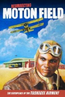 Resurrecting Moton Field: The Birthplace of the Tuskegee Airmen online free