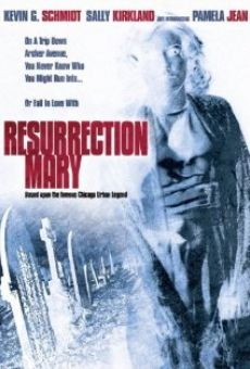 Resurrection Mary on-line gratuito