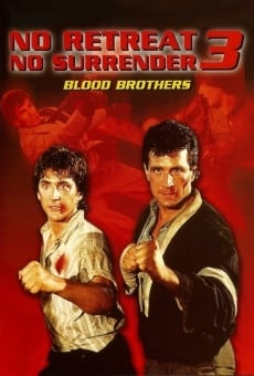 No Retreat, No Surrender 3: Blood Brothers on-line gratuito