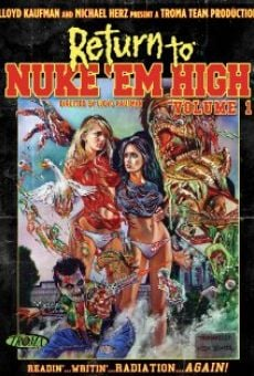 Return to Nuke 'Em High Volume 1 online streaming
