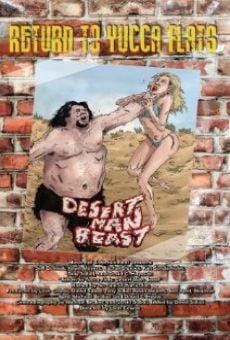 Watch Return to Yucca Flats: Desert Man-Beast online stream